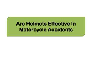 Are Helmets Effective In Motorcycle Accidents