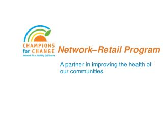 Network Retail Program