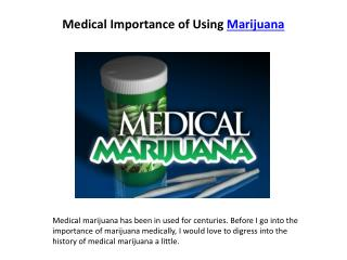 Medical Importance of Using Marijuana