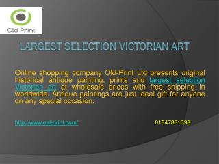 Largest Selection Victorian Art