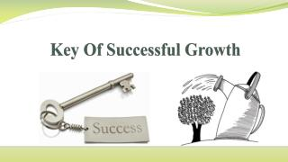 Key Of Successful Growth