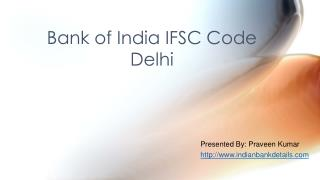 IFSC code for Bank of India Delhi branch