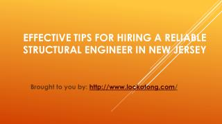 Effective Tips For Hiring A Reliable Structural Engineer In New Jersey