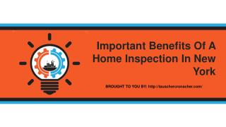 Important Benefits Of A Home Inspection In New York