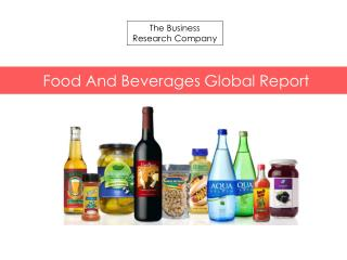 Food and Beverage Global Market Report 2015