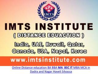 Online Distance education BA BBA MA BSC IT MBA MCA in Dadra and Nagar Haveli Silvassa