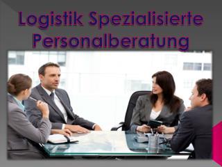 Logistik Spezialisierte Personalberatung