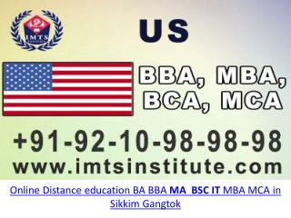 Online Distance education BA BBA MA  BSC IT MBA MCA in Sikkim Gangtok