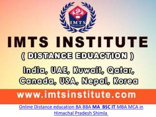 Online Distance education BA BBA MA BSC IT MBA MCA in Himachal Pradesh Shimla