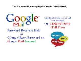 GMAIL PASSWORD RECOVERY HELP NUMBER 1-888-467-5540
