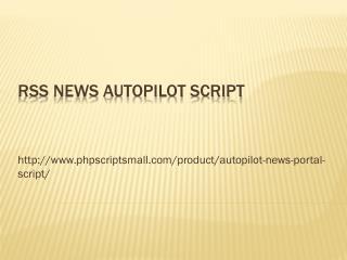 RSS News Autopilot Script