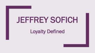Jeffrey Sofich Offers Vast Experience