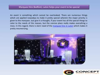 Marquee Hire Bedford, Luton helps your event to be special