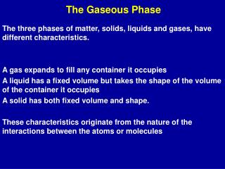 The Gaseous Phase