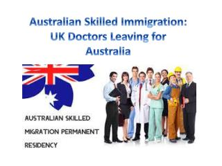 Australian Skilled Immigration: UK Doctors Leaving for Australia
