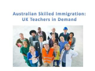 Australian Skilled Immigration: UK Teachers in Demand