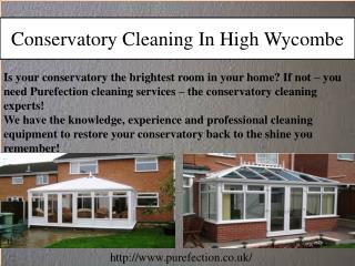 Conservatory Cleaning in High Wycombe