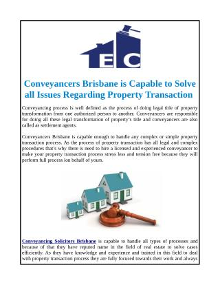 Conveyancers Brisbane is Capable to Solve All Issues Regarding Property Transaction
