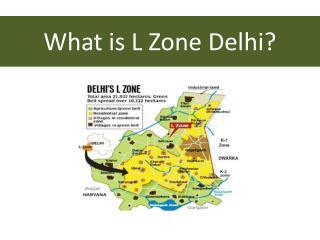 L Zone Dwarka in Delhi