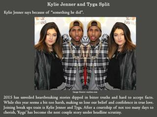 Kylie Jenner and Tyga Split