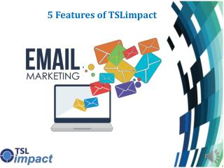 5 features of TSLimpact