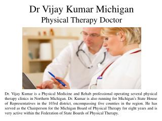 Dr Vijay Kumar Michigan Physical Therapy Do