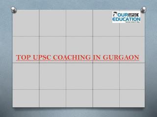 Top upsc coaching in gurgaon