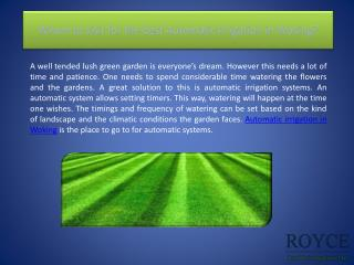 Whom to visit for the best Automatic Irrigation in Woking?