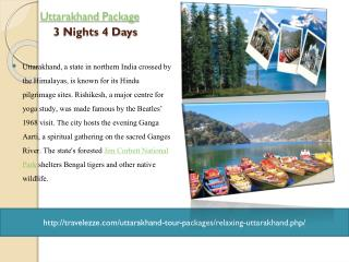 Relaxing uttarakhand Package 03 Nights / 04Day