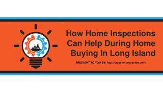 How Home Inspections Can Help During Home Buying In Long Island