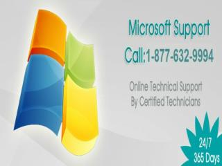 Call Microsoft tech support 1-877-632-9994 Tollfree  to get instant technical support