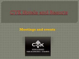 Hotel in istanbul - Meetings and events