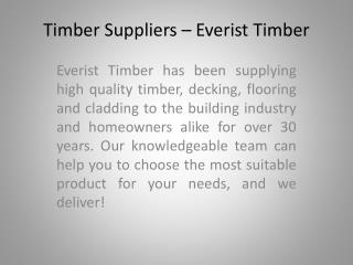 Timber Suppliers - Everist Timber