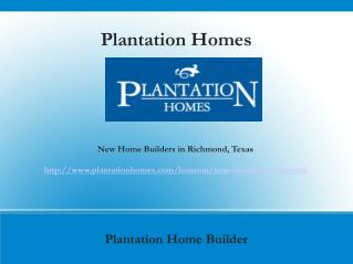 Search Available New Homes for Sale in Richmond, TX