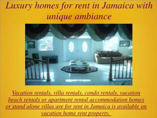 Luxury homes for rent in Jamaica with unique ambiance