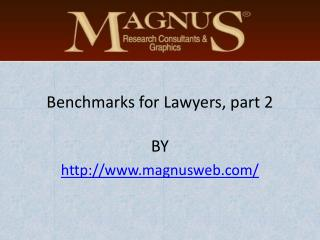 Benchmarks for Lawyers, part 2