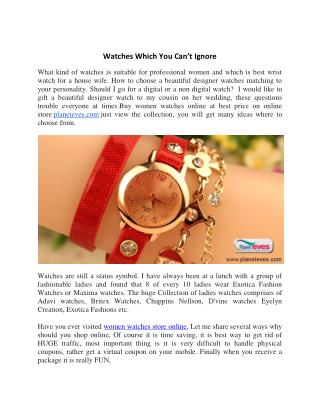 Watches Which You Can't Ignore