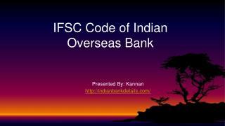 Indian overseas bank IFSC code