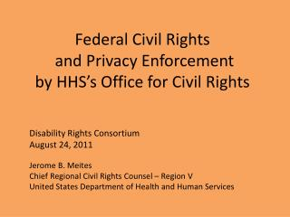 Federal Civil Rights  and Privacy Enforcement by HHS s Office for Civil Rights
