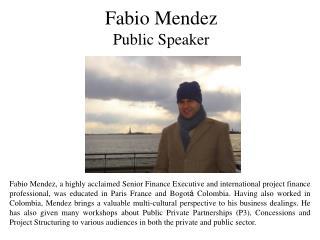 Fabio Mendez Public Speaker