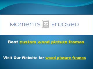 custom wood picture frames