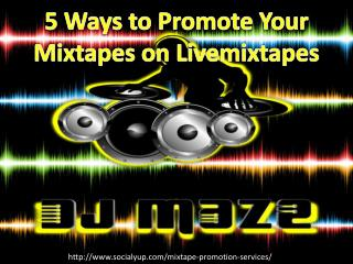 Need Help to Increase Your LiveMixtapes Track More Popularity