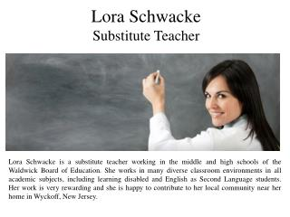 Lora Schwacke Substitute Teacher
