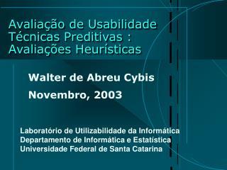 Avalia  o de Usabilidade T cnicas Preditivas : Avalia  es Heur sticas
