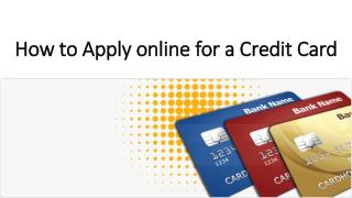 How to Apply online for a Credit Card