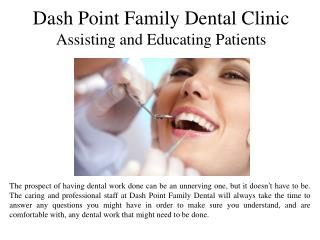 Dash Point Family Dental Clinic Assisting and Educating Patients