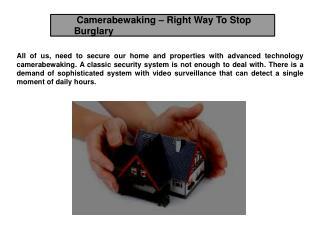 Camerabewaking – Right Way To Stop Burglary