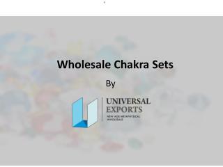 Wholesale Chakra Sets | Alakik.net - Universal Exports