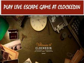 Play Escape Game Live With Clockedin