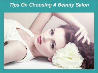Tips On Choosing A Beauty Salon